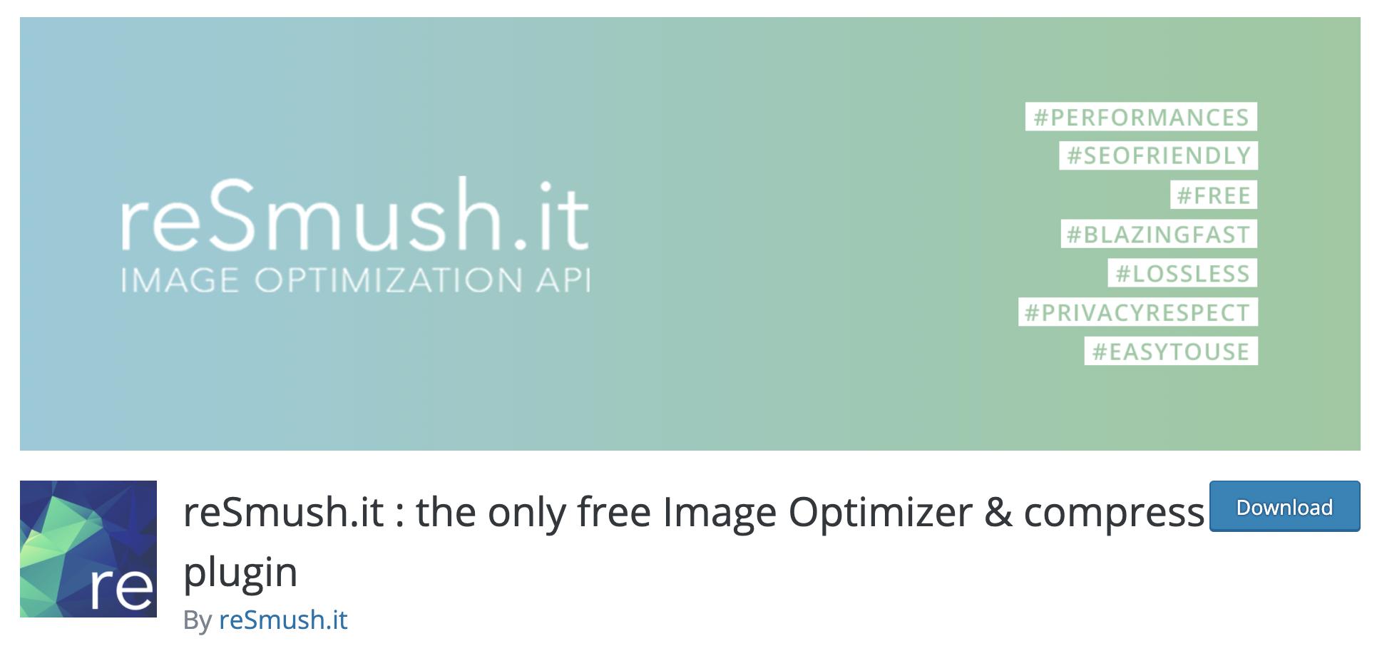reSmushit - the only free Image Optimizer & compress plugin