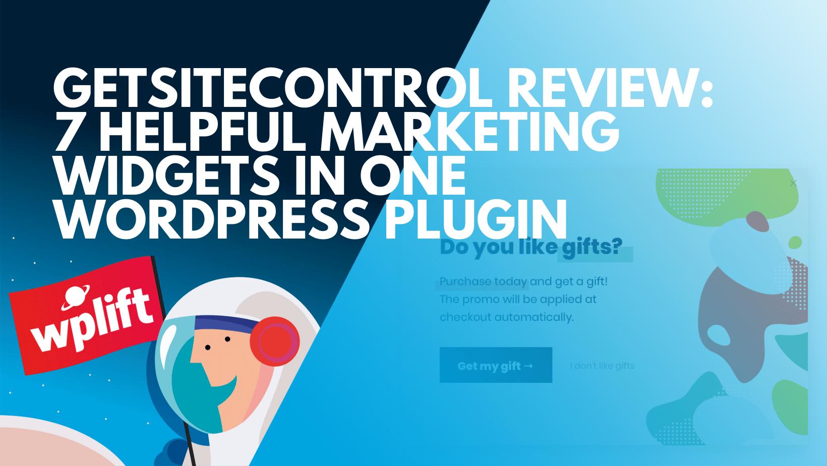 GetSiteControl Review: 7 Helpful Marketing Widgets In One WordPress Plugin