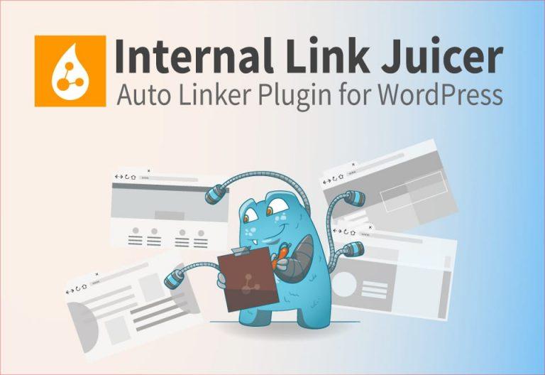 Internal Link Juicer – Auto linker for WordPress