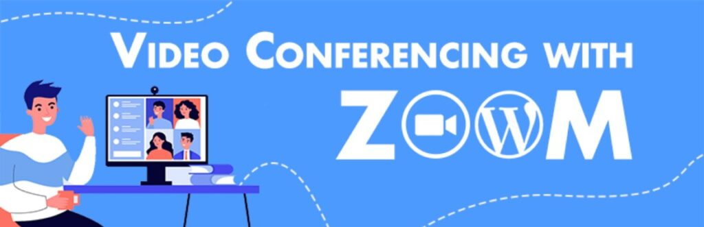 Video Conferencing with Zoom WordPress plugins
