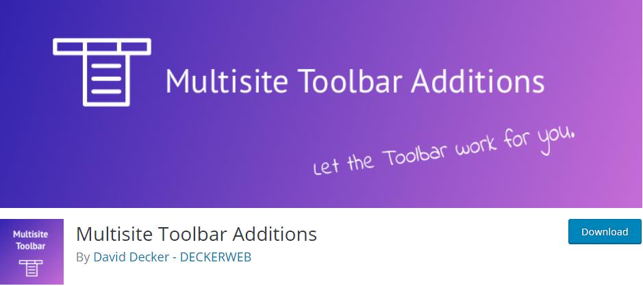 Multisite Toolbar Additions - wordpress multisite plugins