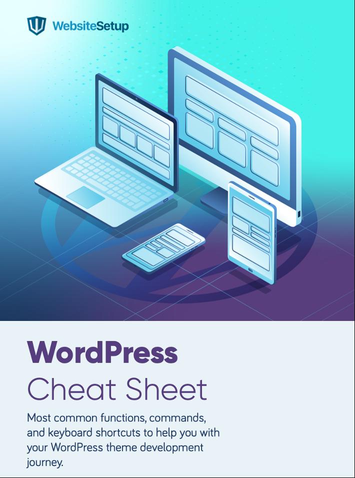 WordPress Cheat Sheet by WebsiteSetup (PDF and PNG)