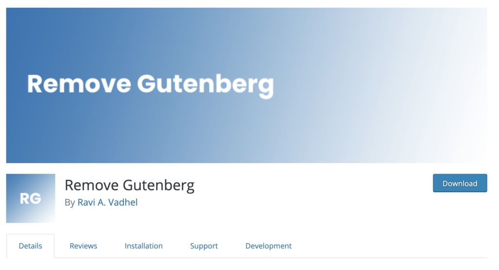 Remove Gutenberg - disable Gutenberg by plugin