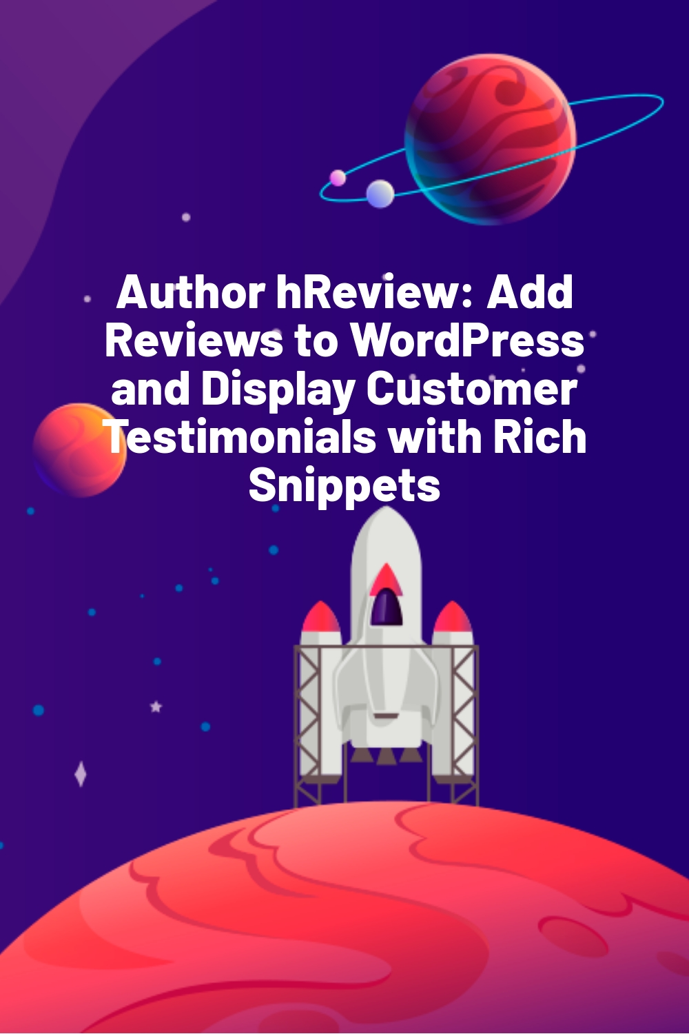Author hReview: Add Reviews to WordPress and Display Customer Testimonials with Rich Snippets