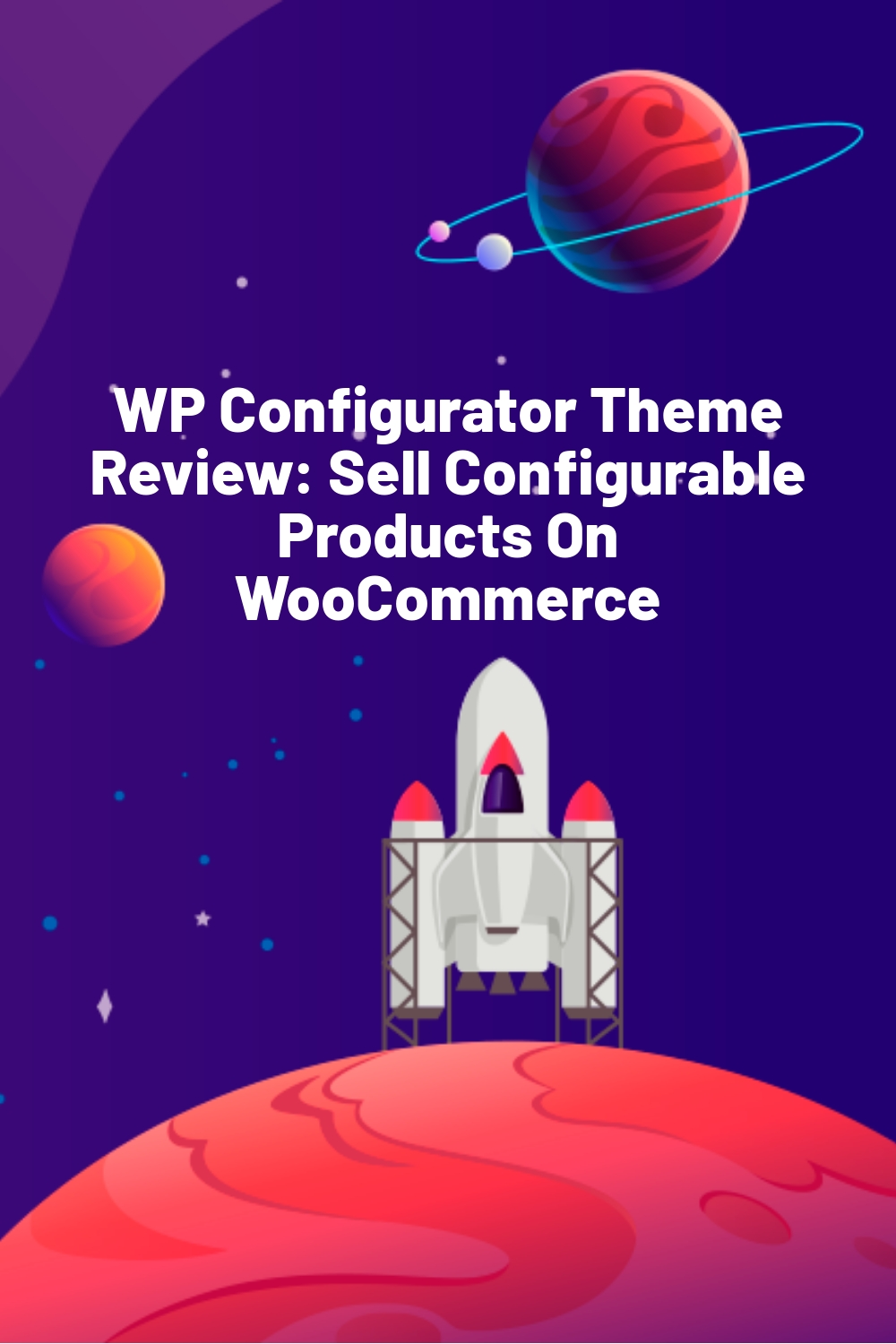 WP Configurator Theme Review: Sell Configurable Products On WooCommerce
