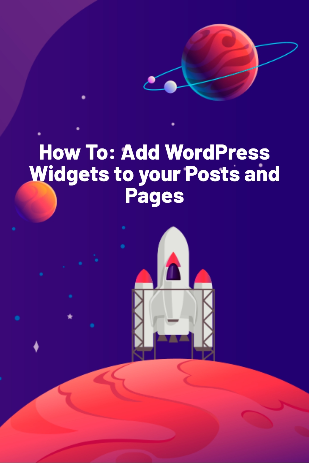 How To: Add WordPress Widgets to your Posts and Pages