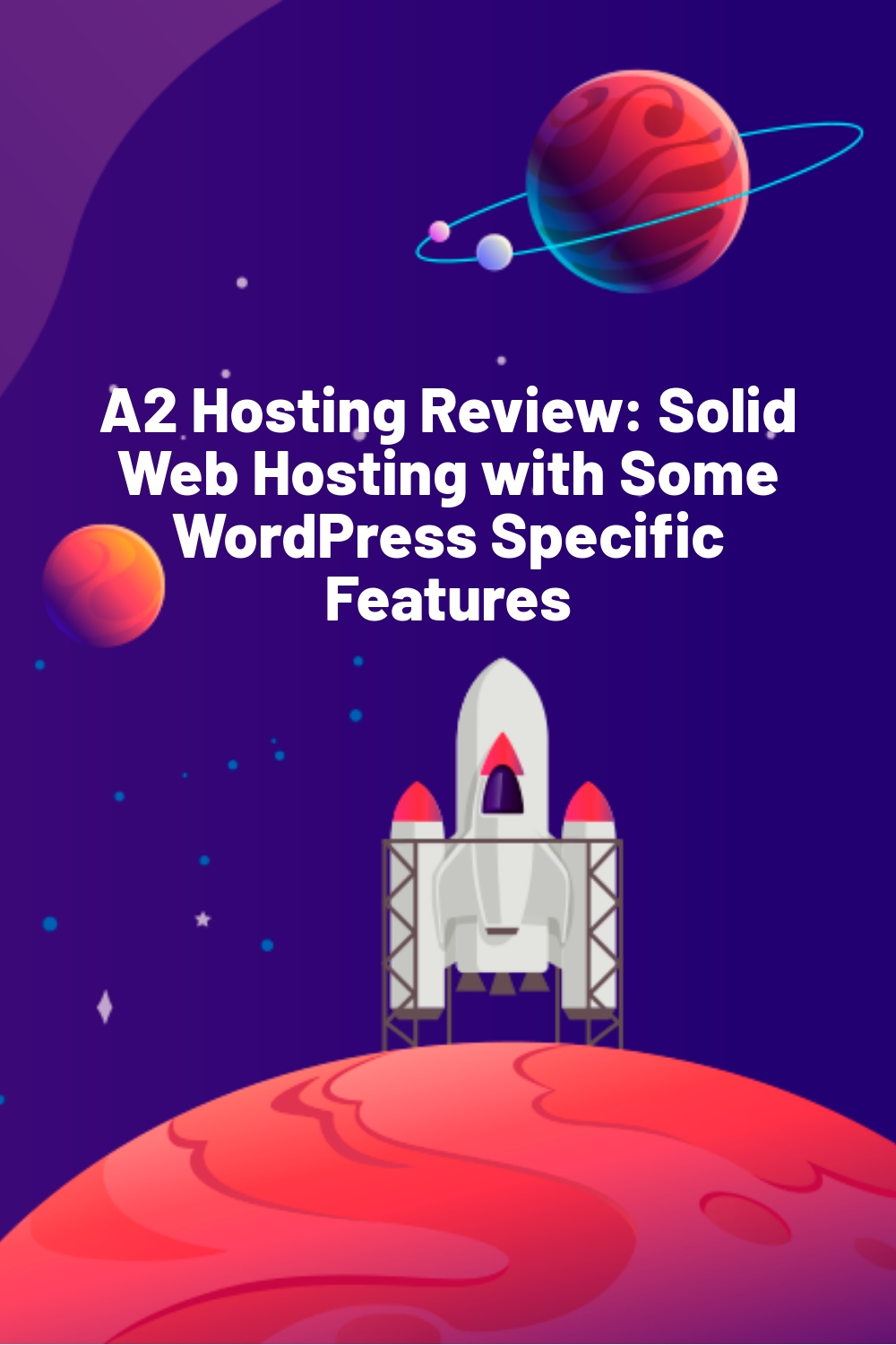 A2 Hosting Review: Solid Web Hosting with Some WordPress Specific Features