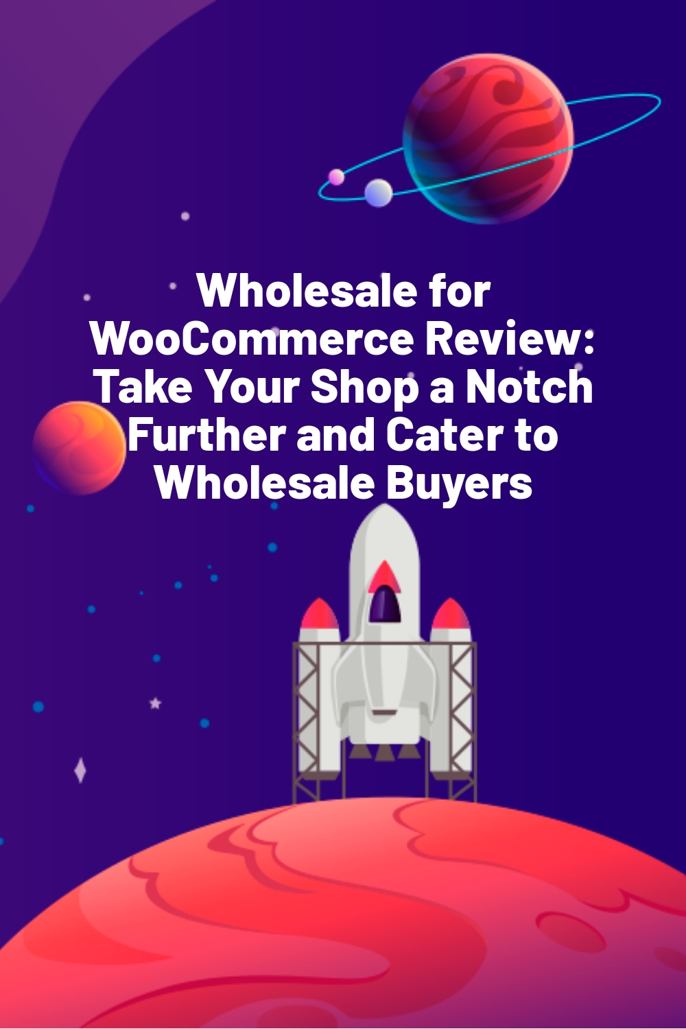 Wholesale for WooCommerce Review: Take Your Shop a Notch Further and Cater to Wholesale Buyers