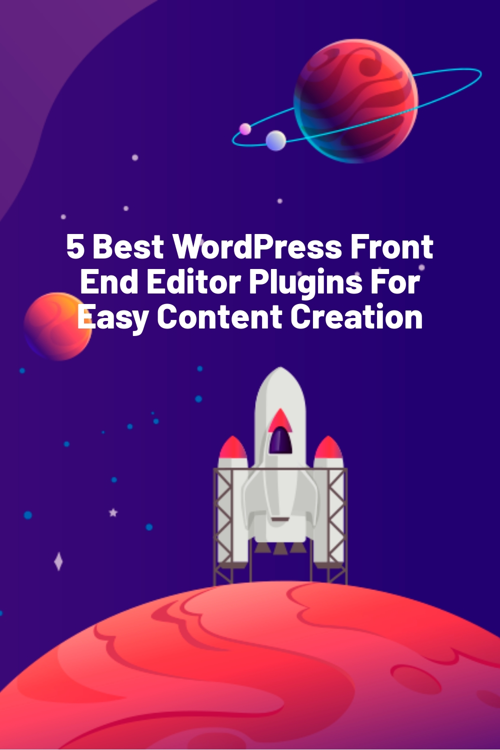 5 Best WordPress Front End Editor Plugins For Easy Content Creation