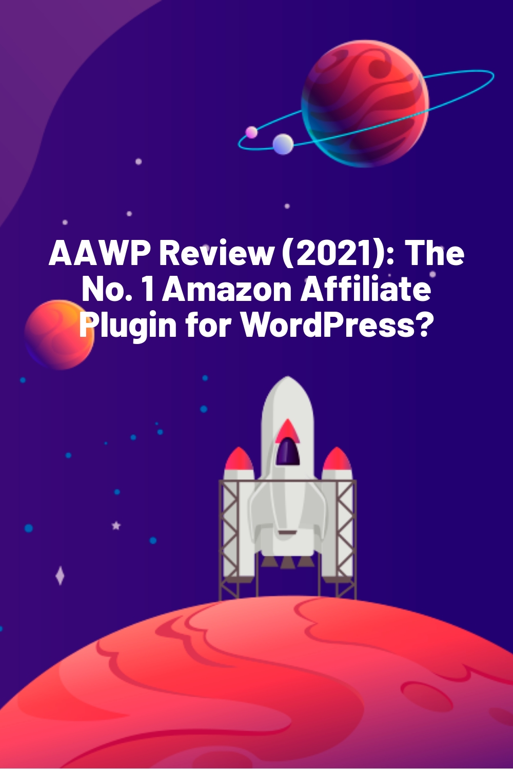 AAWP Review (2021): The No. 1 Amazon Affiliate Plugin for WordPress?