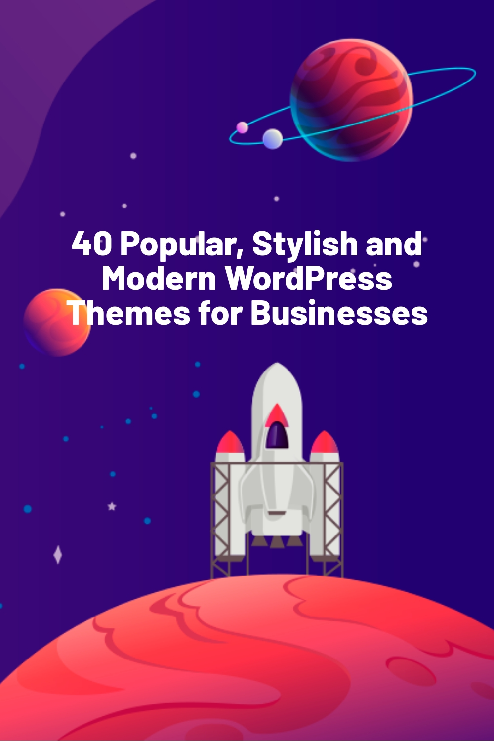 40 Popular, Stylish and Modern WordPress Themes for Businesses